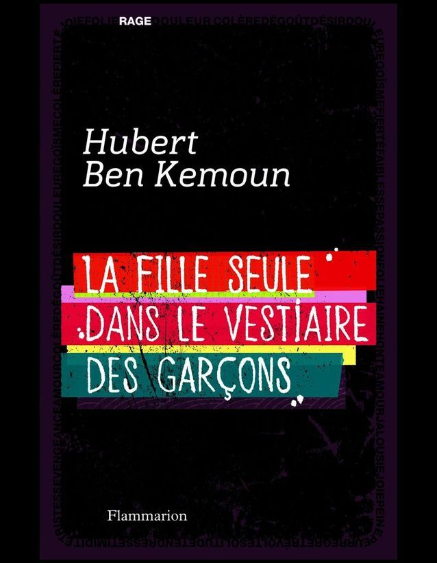« La fille seule dans le vestiaire des garçons », d'Hubert Ben Kemoun