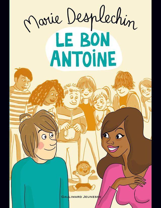 « Le Bon Antoine », de Marie Desplechin