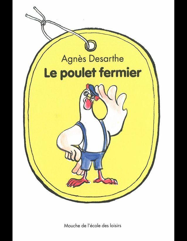 « Le Poulet fermier », d'Agnès Desarthe
