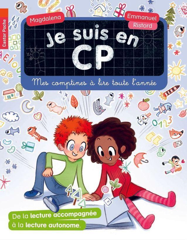 « Je suis en CP. Mes comptines à lire toute l'année » de Magdalena et Emmanuel Ristord (Castor Poche)