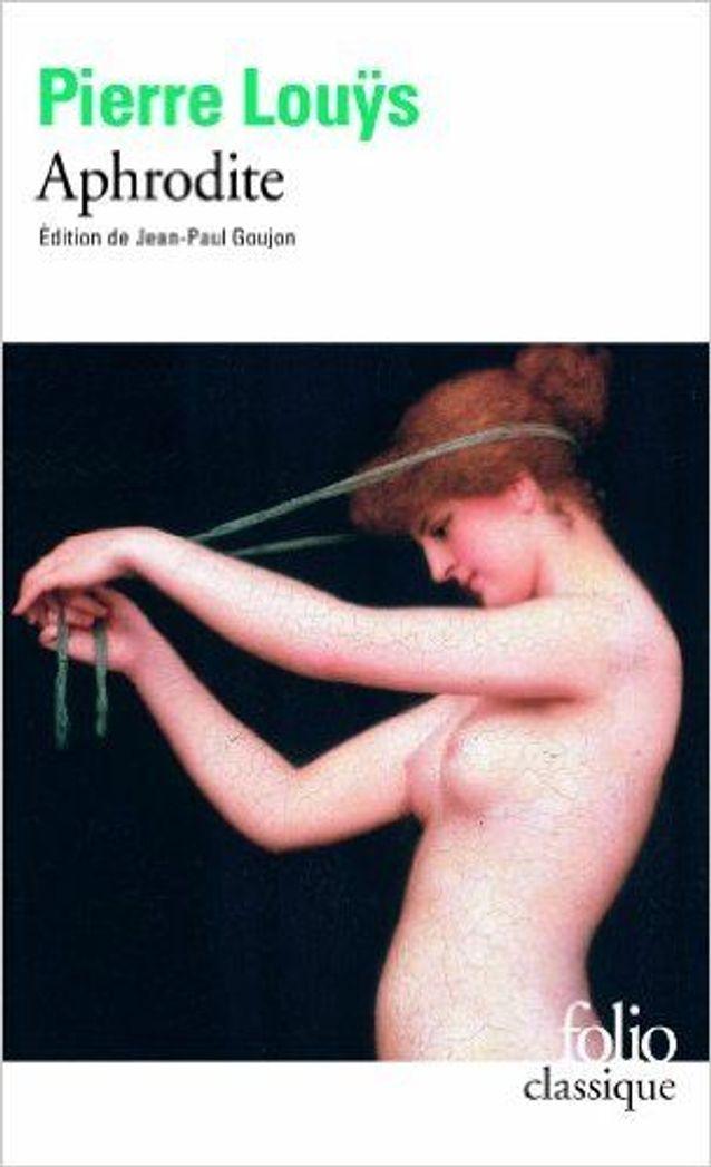 Aphrodite », de Pierre Louÿs