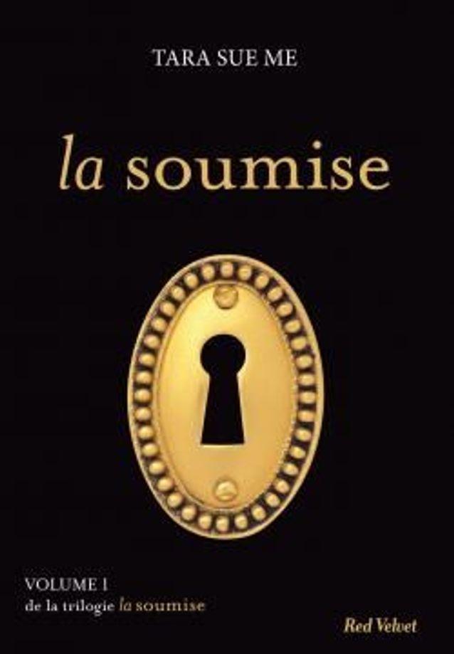 « La Soumise », de Tara Sue Me
