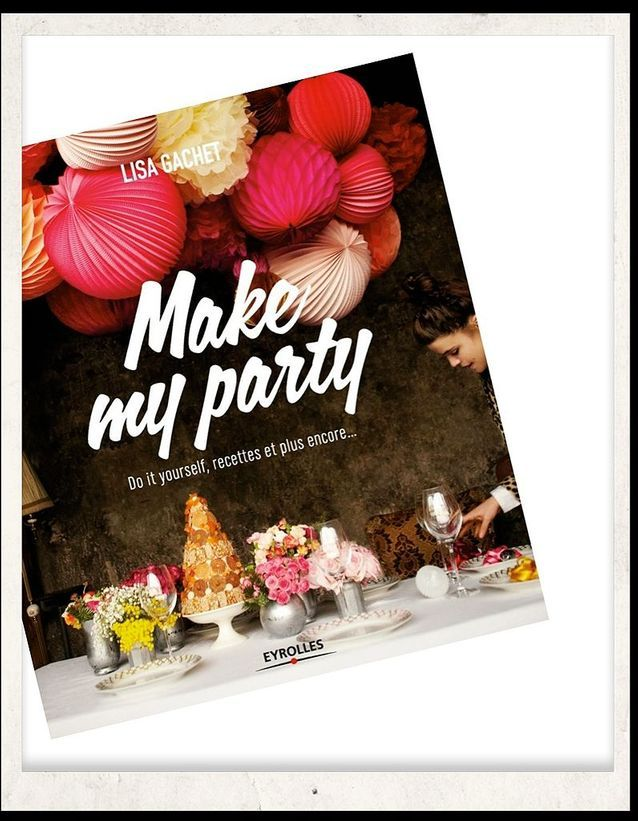 Idées do it yourself Make my party