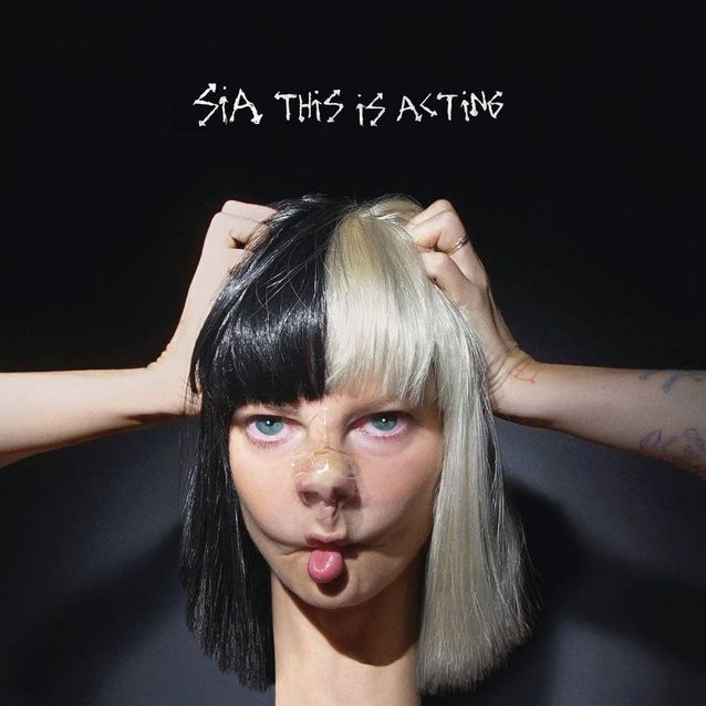 Sia et son « This Is Acting »