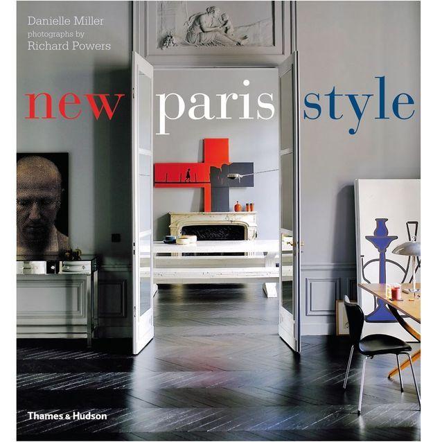 On bouquine... « New Paris Style » de Danielle Miller et Richard Powers