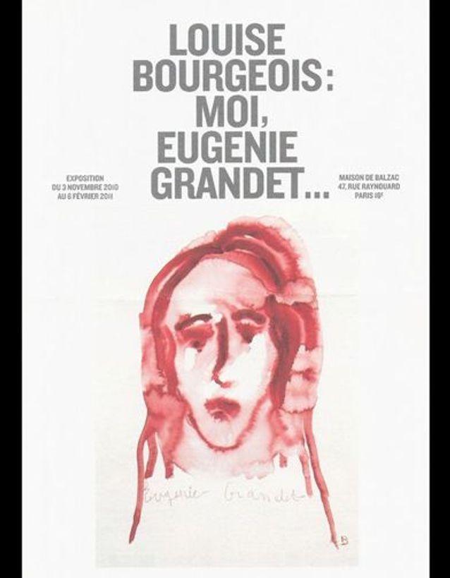 « Louise Bourgeois : moi, Eugénie Grandet »