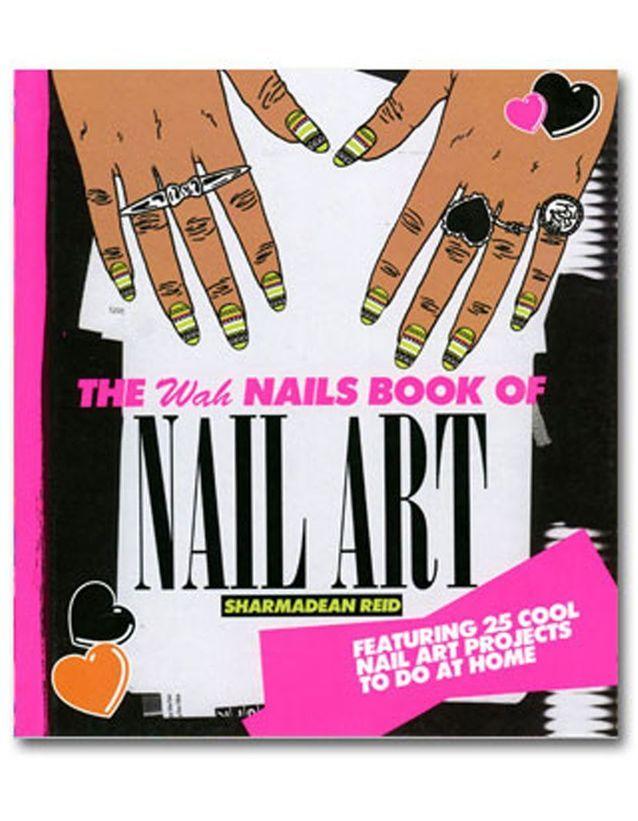 « The Wah Nails book of Nail Art », Sharmadean Reid, 13 €