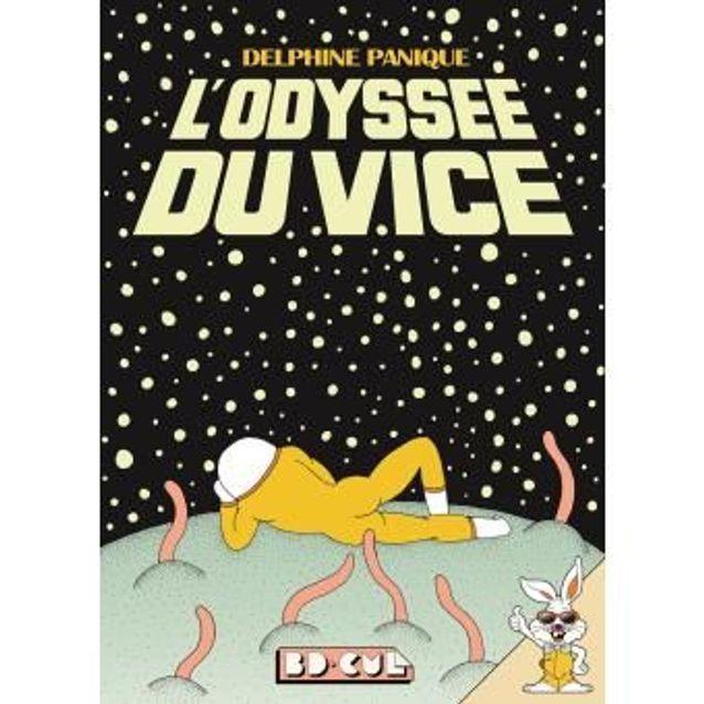 « L'Odyssée du vice », de Delphine Panique, aux éditions Requins Marteaux.