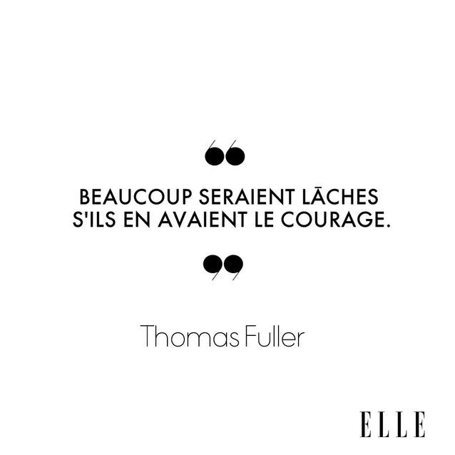 24 Citations Qui Donnent Du Courage Elle
