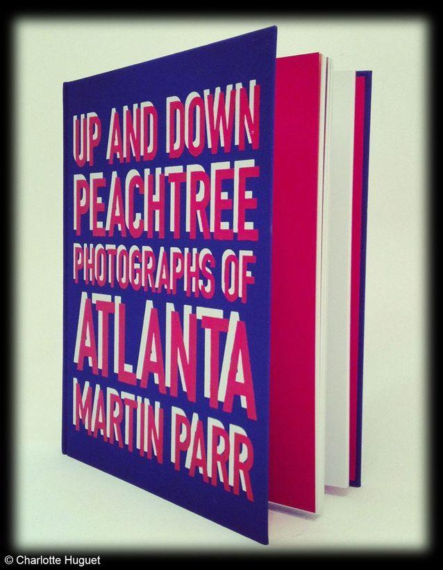 Livre « Up and down peachtree photographs of Atlanta » de Martin Parr