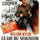1957 : « La Loi du Seigneur » de William Wyler (Etats-Unis)