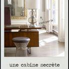 Une cabine secrète.