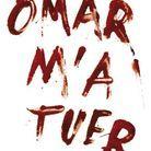 « Omar m'a tuer » de Roschdy Zem