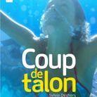 Sylvie Deshors – Coup de talon (Talents Hauts)