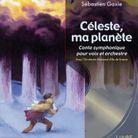 «Celeste ma planète» de Thimoté de Fombelle : dès 11 ans