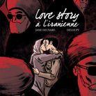 « Love Story à l'iranienne », de Jane Deuxard et Deloupy (Delcourt/Mirages)