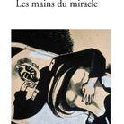 « Les mains du miracle » de Joseph Kessel