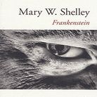 « Frankenstein », de Mary W. Shelley (Livre de Poche)