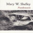 « Frankenstein », de Mary W. Shelley (Livre de Poche)