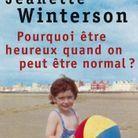 Tania de Montaigne : « Pourquoi être heureux quand on peut être normal ? », de Jeanette Winterson (Points)