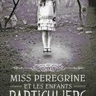 « Miss Peregrine et les Enfats Particuliers » de Ransom Riggs (Bayard Jeunesse)