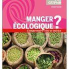 « Manger écologique ? » de Vincent Tardieu (Belin)