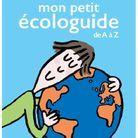 « Mon petit écologuide de A à Z » de Nicolas Hulot (Ed. Le Cherche-Midi)