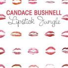 """Lipstick Jungle"", de Candace Bushnell"