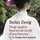 ? Vingt-quatre heures de la vie d'une femme ?, de Stefan Zweig