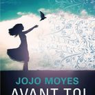 « Avant toi » de Jojo Moyes