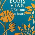 « L'Ecume des jours » de Boris Vian