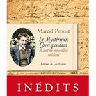 """""""Le Mysterieux Correspondant et autres nouvelles inédites, de Marcel Proust"""