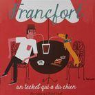 « Francfort, un teckel qui a du chien » de Mia Cassany et Mikel Casal (Hélium)