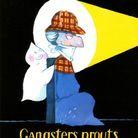 « Gangsters Prouts », de Wiaz (Michel Lafon)