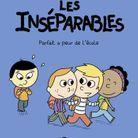 « LES INSÉPARABLES. PARFAIT A PEUR DE L'ÉCOLE », de Nathalie Dargent et Yannick Thomé (BD Kids)