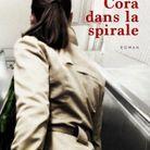 « Cora dans la spirale », de Vincent Message (Seuil, 464 p.)