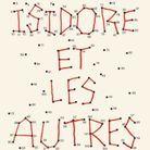 « Isidore et les autres » de Camille Bordas (Inculte)