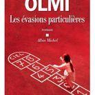 « Les Évasions Particulières », de Véronique Olmi