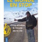 « Le monde en stop : cinq années à l'école de la vie » de Ludovic Hubler