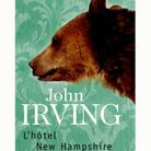 « L'hôtel New Hampshire » de John Irving