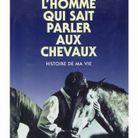 « L'homme qui sait parler aux chevaux » de Monty Roberts
