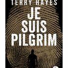 « Je suis Pilgrim » de Terry Hayes