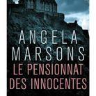 « Le Pensionnat des innocentes » d'Angela Marsons (Belfond Noir)