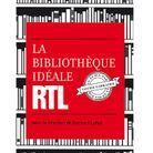 """""""La bibliothèque idéale RTL"""" de Bernard Lehut"""