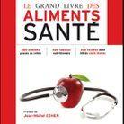 « Le grand livre des aliments de santé » de Patricia Bargis – Ed. Eyrolles