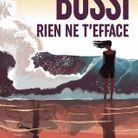« Rien ne t'efface » de Michel Bussi (Éditions Presses de la Cité)