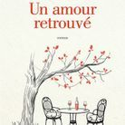 « Un amour retrouvé » de Véronique de Bure (Éditions Flammarion)