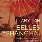 « Belles de Shanghaï », d'Amy Tan
