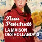 « La maison des Hollandais », d'Ann Patchett, (Actes Sud)