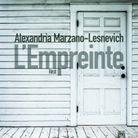 « L'Empreinte » d'Alexandria Marzano-Lesnevich (Sonatine)